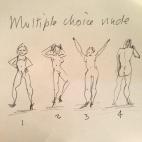 Multiple choice nudes
